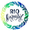 Rio carnival lettering design with feather frame vector image