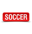 Soccer red 3d square button isolated on white vector image