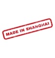Made In Shanghai Rubber Stamp vector image