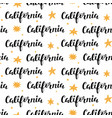 seamless pattern with california calligraphy vector image