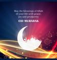 eid mubarak wishes greeting for islamic festival vector image