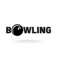 Bowling word logo with ball in O letter place vector image