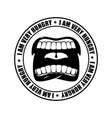 I am very hungry logo open mouth and teeth emblem vector image