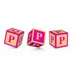 letter P wooden alphabet blocks vector image