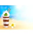 Chocolate creamy dessert on blurred summer beach vector image