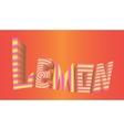 striped inscription lemon red background logo vector image