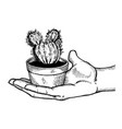 hand with cactus engraving vector image