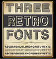 Set of Three Vintage Fonts vector image
