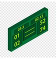 tennis scoreboard isometric icon vector image