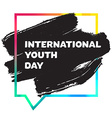 International Youth Day Banner vector image