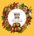 beer pub barrels mugs and snacks poster vector image vector image