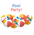 Pool Party Beach balls Isolated on white vector image