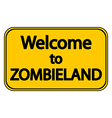 Road sign Welcome to Zombieland vector image
