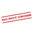 Do Not Cross Watermark Stamp vector image
