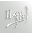 I Love You lettering Greeting Card vector image