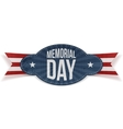 Memorial Day greeting Badge vector image