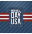 Memorial Day Usa greeting Sign vector image