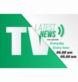 tv news opening scene broadcast news banner vector image