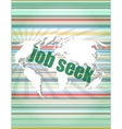 job seek word on touch screen modern virtual vector image vector image