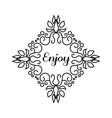 enjoy lettering in hand draw frame vector image