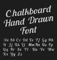 chalkboard hand drawn font poster vector image