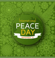 international peace day background with ornate vector image