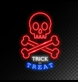 skull with bones neon signtrick or treat vector image