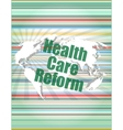 health care reform word on touch screen modern vector image