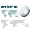 world map and globe for your infographics vector image vector image