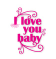 I Love you design vector image vector image
