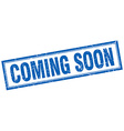 coming soon blue square grunge stamp on white vector image