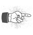 Vintage inspired hand with pointing finger sign vector image