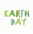 Earth Day Calebration Typography Leaf cut letters vector image vector image
