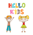 Hello kids Hand drawn happy children vector image