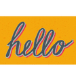 Custom stylized vintage Hello lettering vector image