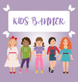 kids banner with girls vector image