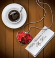 Coffee cup with Letter with pendant on wood vector image