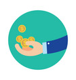 flat business hand getting coins in green circle vector image vector image