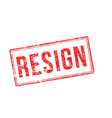 Resign red rubber stamp on white vector image