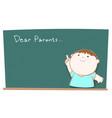 Dear parents blackboard vector image