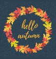 hello autumn in leaves frame vector image