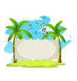 blank sign on coconut trees vector image vector image