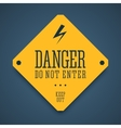 Danger sign do not enter vector image