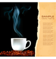 Background with cup of coffee and old ripped paper vector image vector image