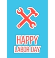 happy labor day with wrench and hammer vector image