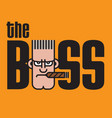 the boss design vector image