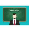 reputations concept with business man vector image