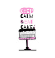Greeting card with quote about cakes vector image