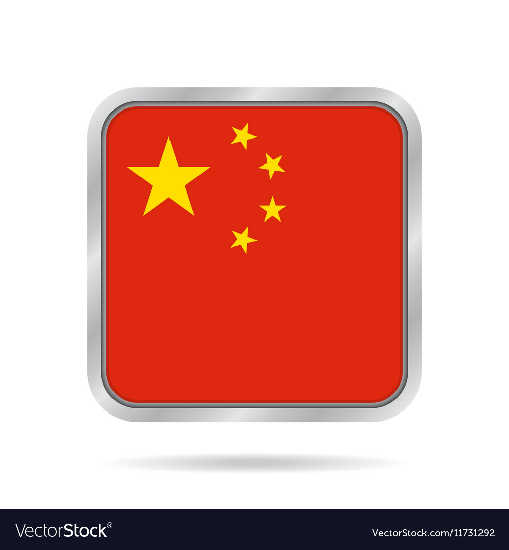 Flag of china shiny metallic gray square button vector