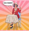 pop art beautiful woman drinking tea in cafe vector image